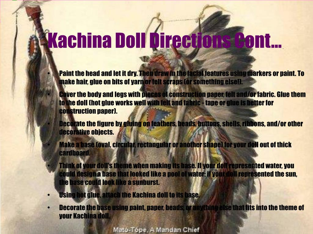 Kachina Doll Directions Cont...