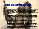 rain stick directions cont