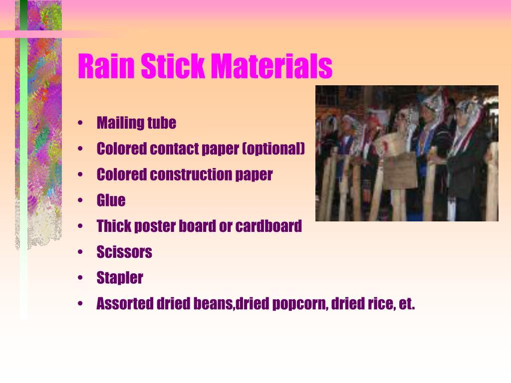 Rain Stick Materials
