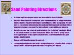 sand painting directions