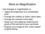 more on magnification