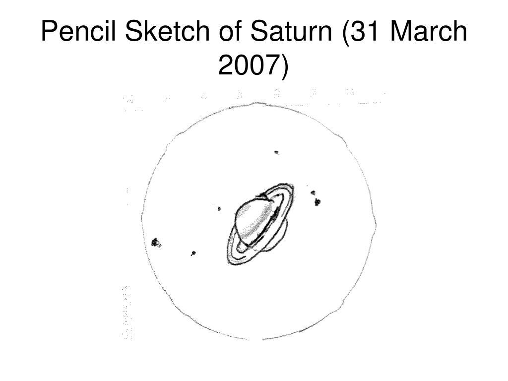 Pencil Sketch of Saturn (31 March 2007)