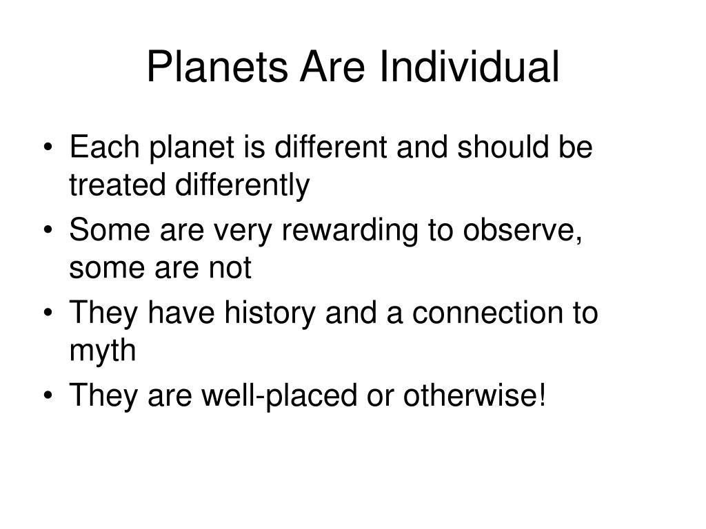 Planets Are Individual