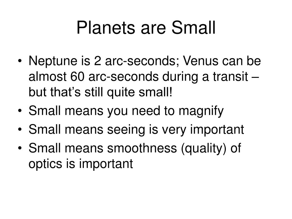 Planets are Small
