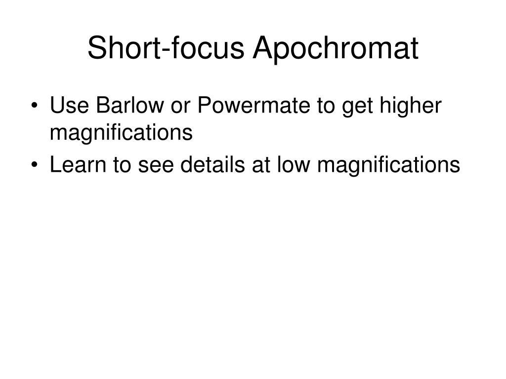 Short-focus Apochromat