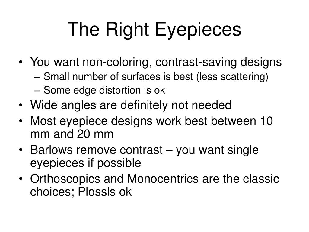 The Right Eyepieces