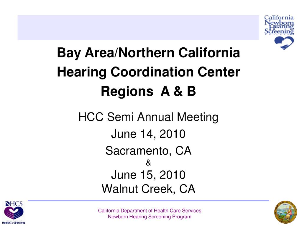 hcc semi annual meeting june 14 2010 sacramento ca june 15 2010 walnut creek ca l.