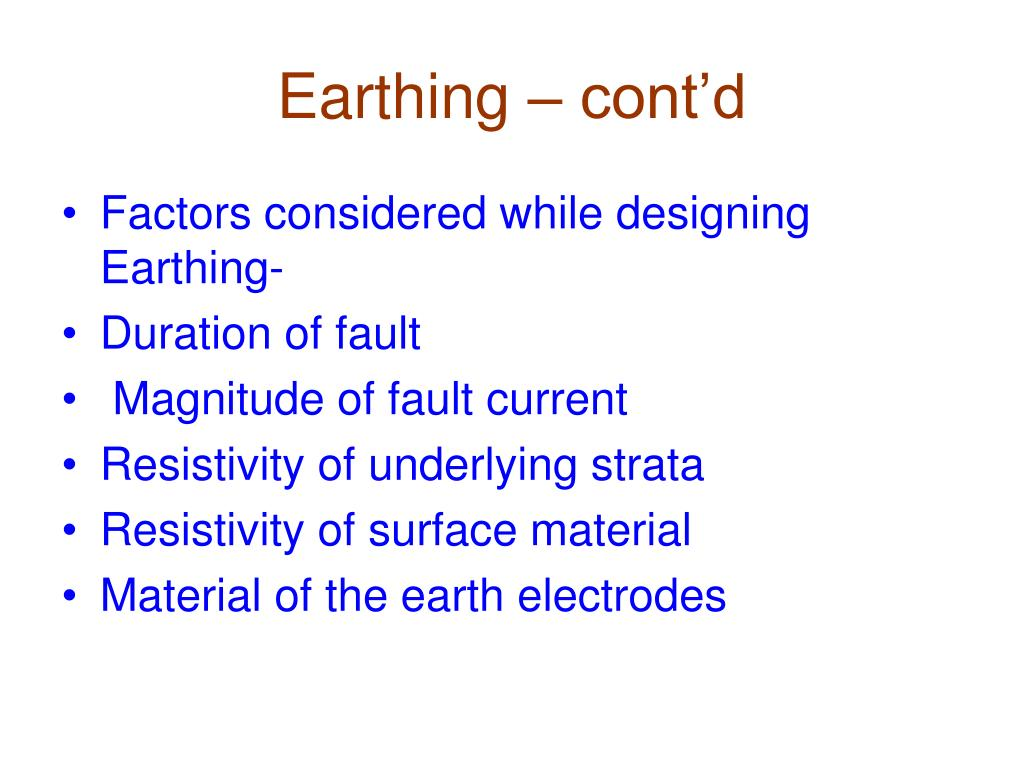 Earthing – cont'd