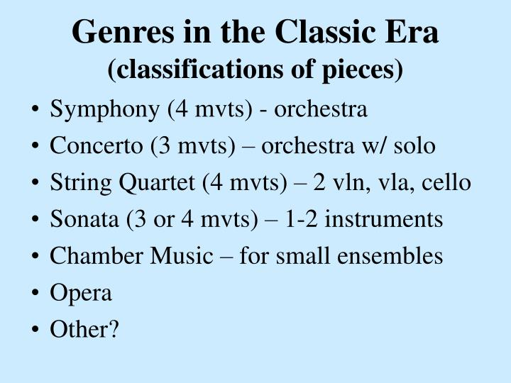 Genres in the classic era classifications of pieces