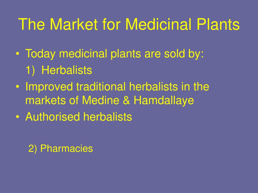 The Market for Medicinal Plants