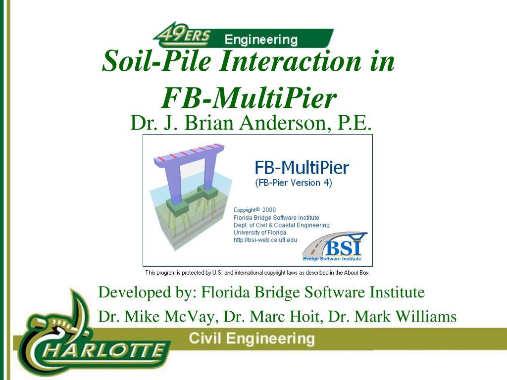 soil pile interaction in fb multipier l.