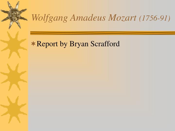 Wolfgang amadeus mozart 1756 91
