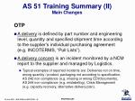 as 51 training summary ii main changes