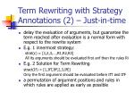 term rewriting with strategy annotations 2 just in time