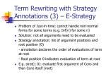term rewriting with strategy annotations 3 e strategy