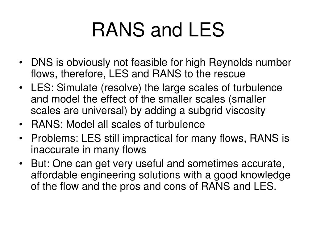 RANS and LES