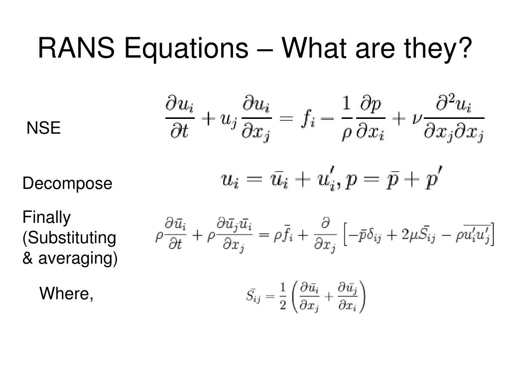 RANS Equations – What are they?