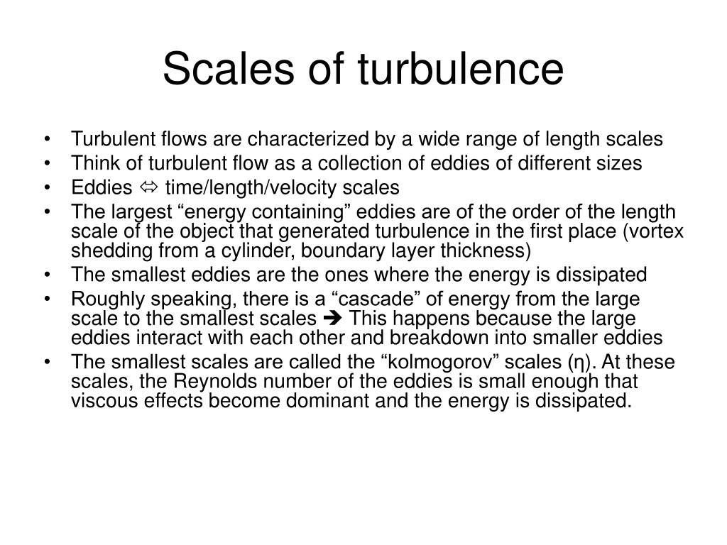Scales of turbulence