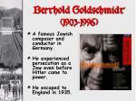 berthold goldschmidt 1903 1996
