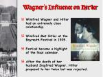 wagner s influence on hitler1