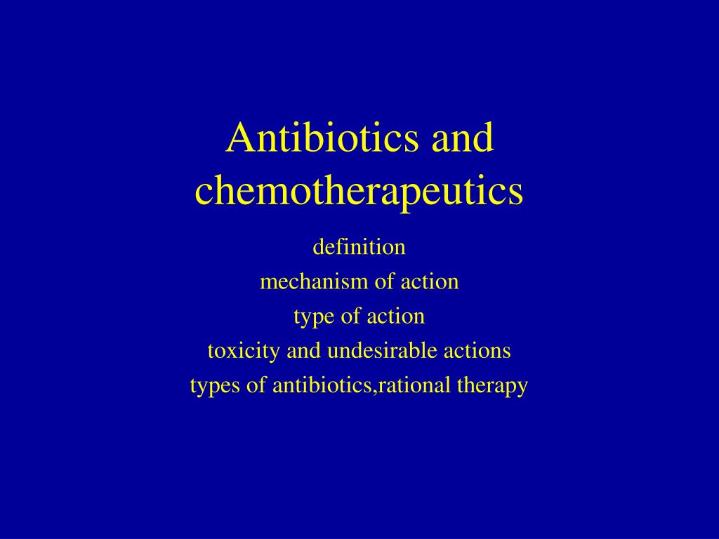 antibiotics and chemotherapeutics l.