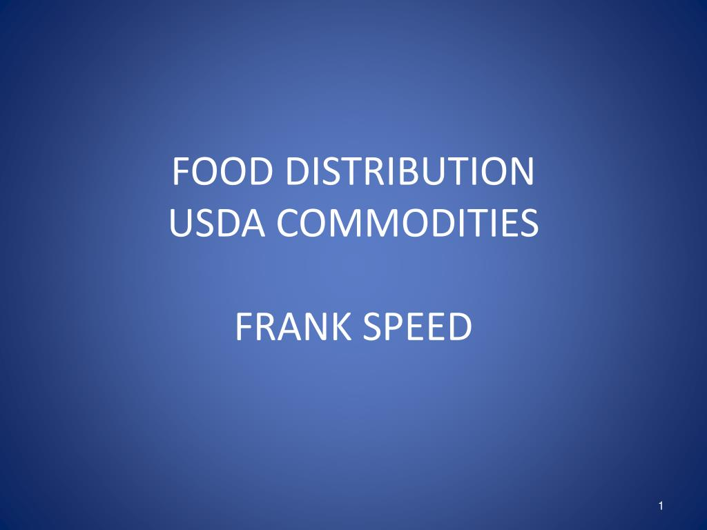 food distribution usda commodities frank speed l.