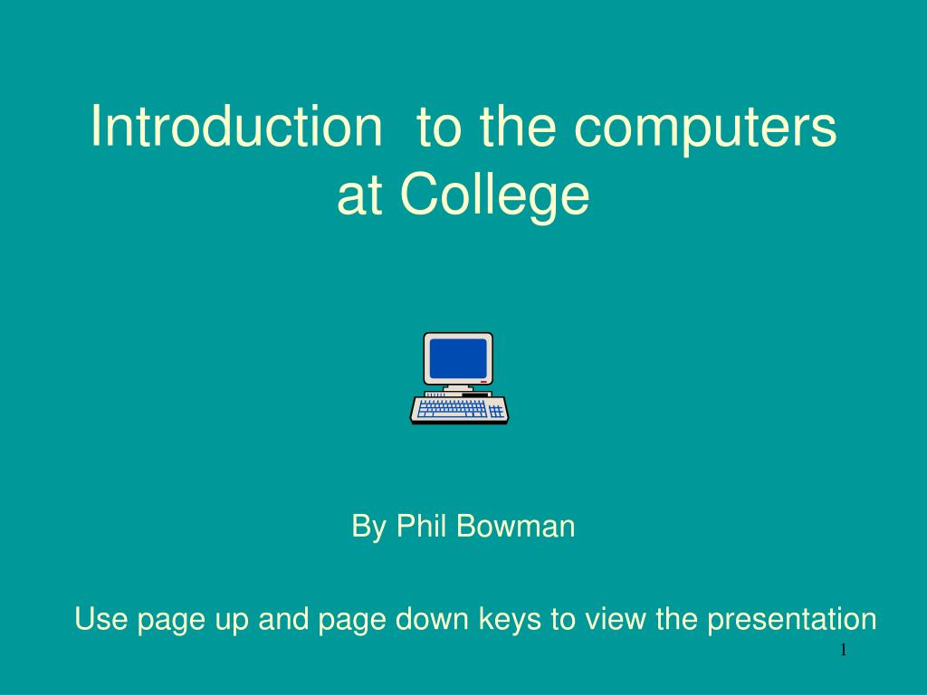 introduction to the computers at college l.
