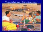 travel guide to syria lebanon
