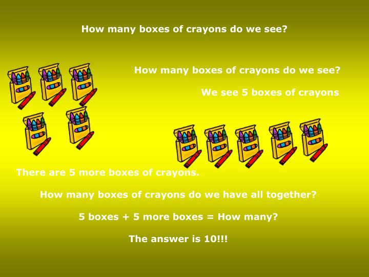 How many boxes of crayons do we see?