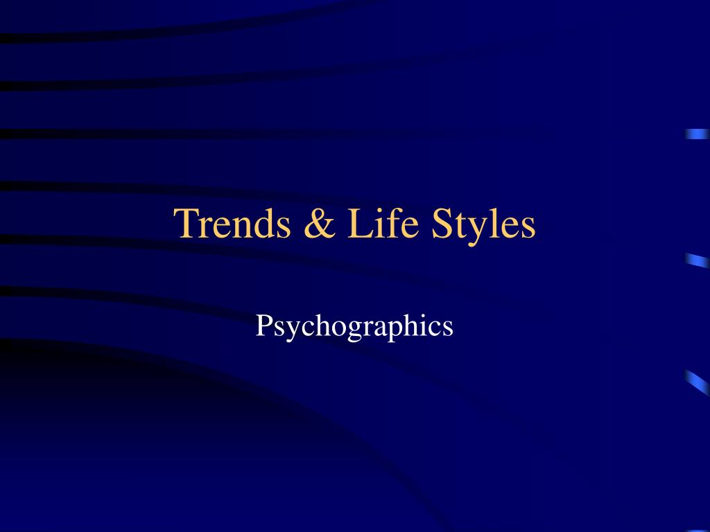 trends life styles l.