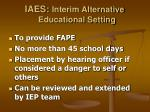 iaes interim alternative educational setting