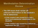manifestation determination review19