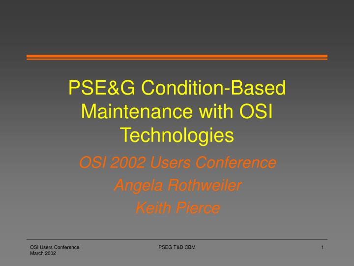 pse g condition based maintenance with osi technologies n.