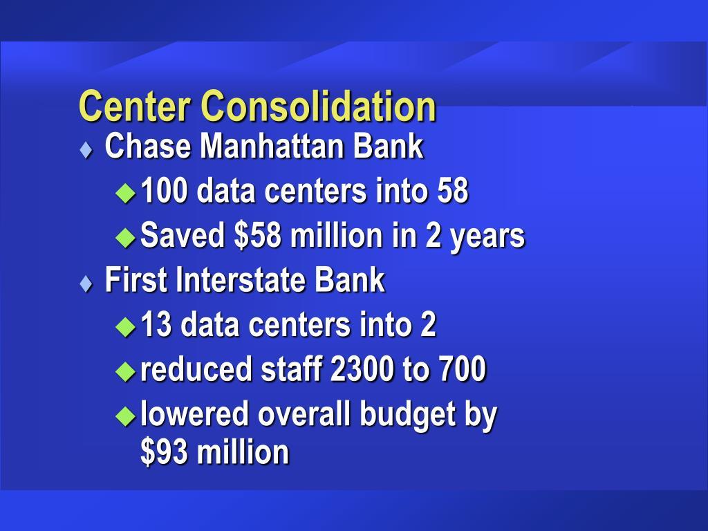 Center Consolidation