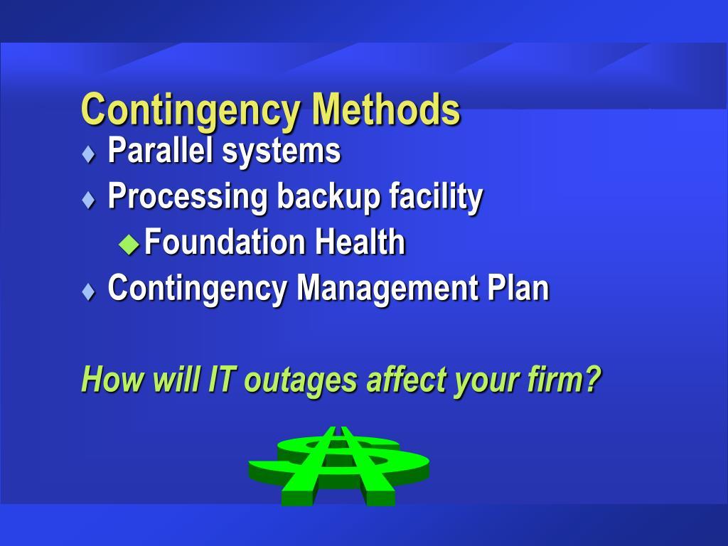 Contingency Methods