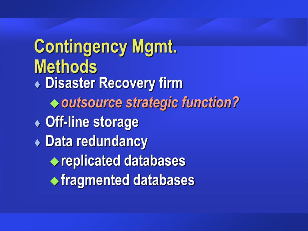 Contingency Mgmt.           Methods