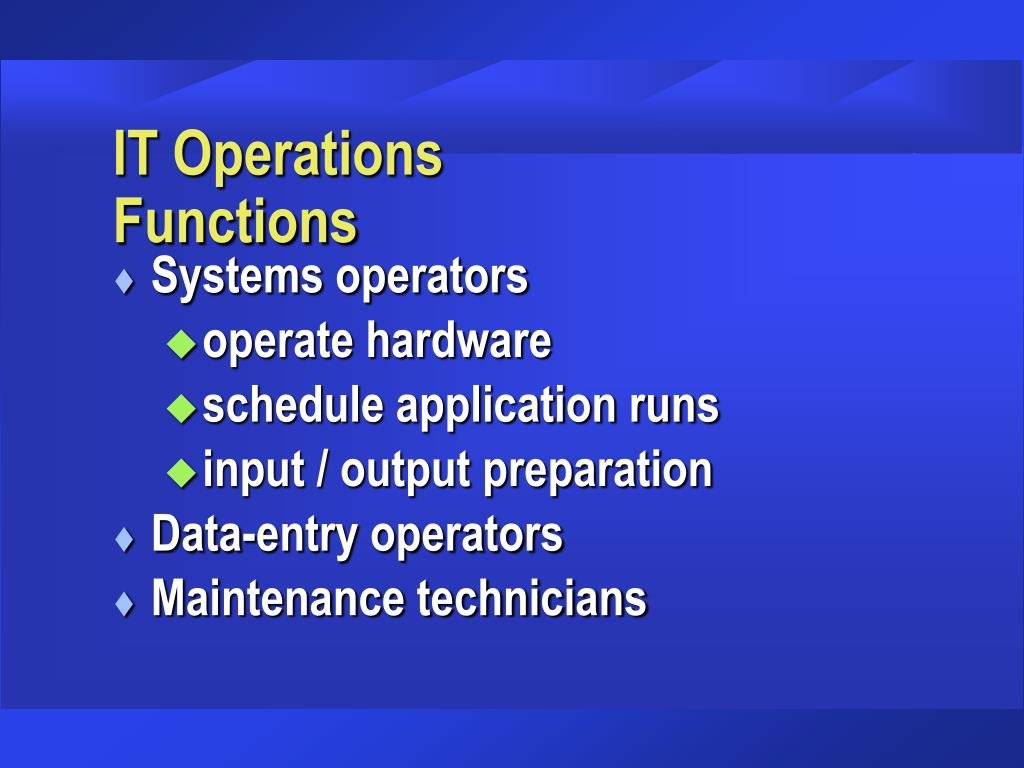 IT Operations  Functions
