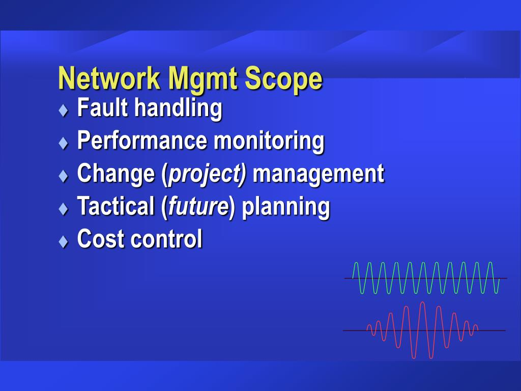 Network Mgmt Scope