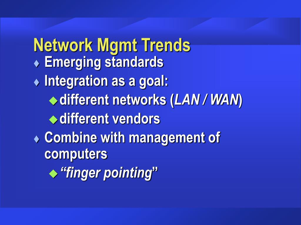 Network Mgmt Trends