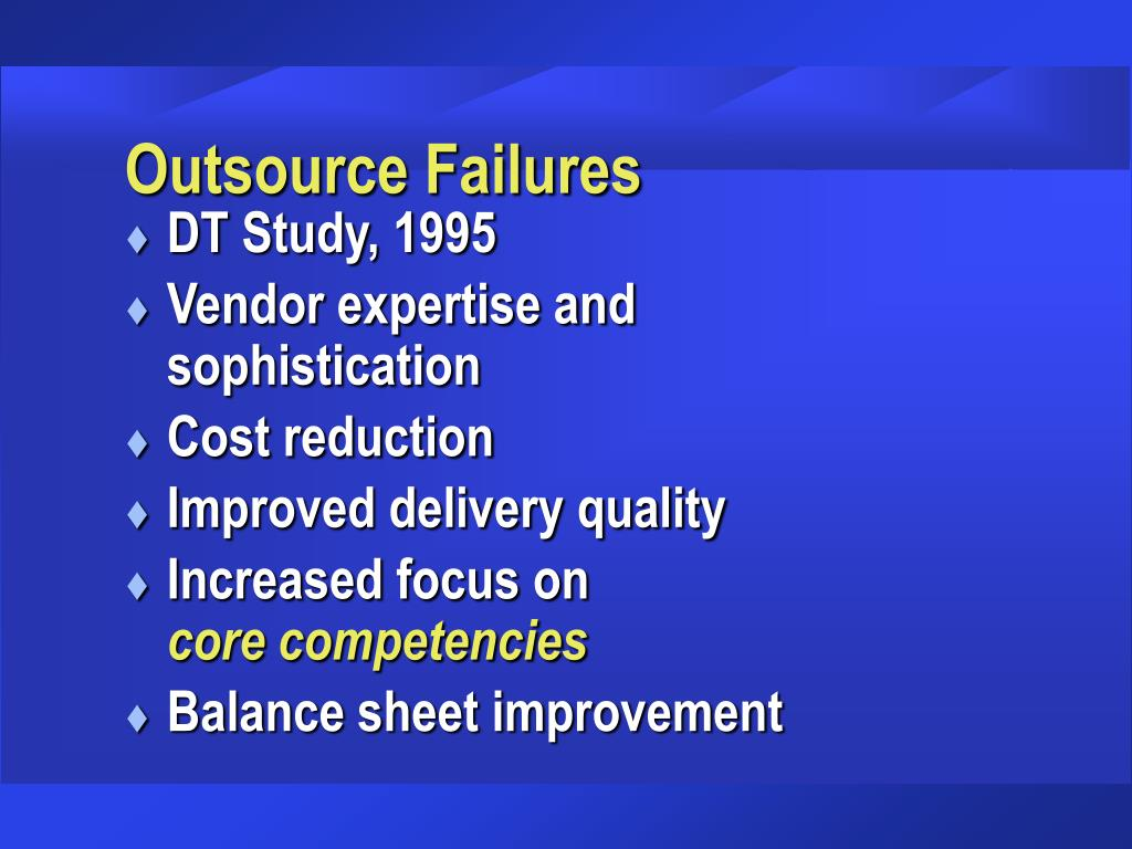 Outsource Failures
