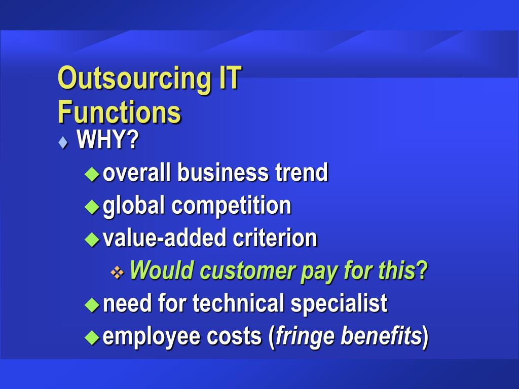 Outsourcing IT   Functions