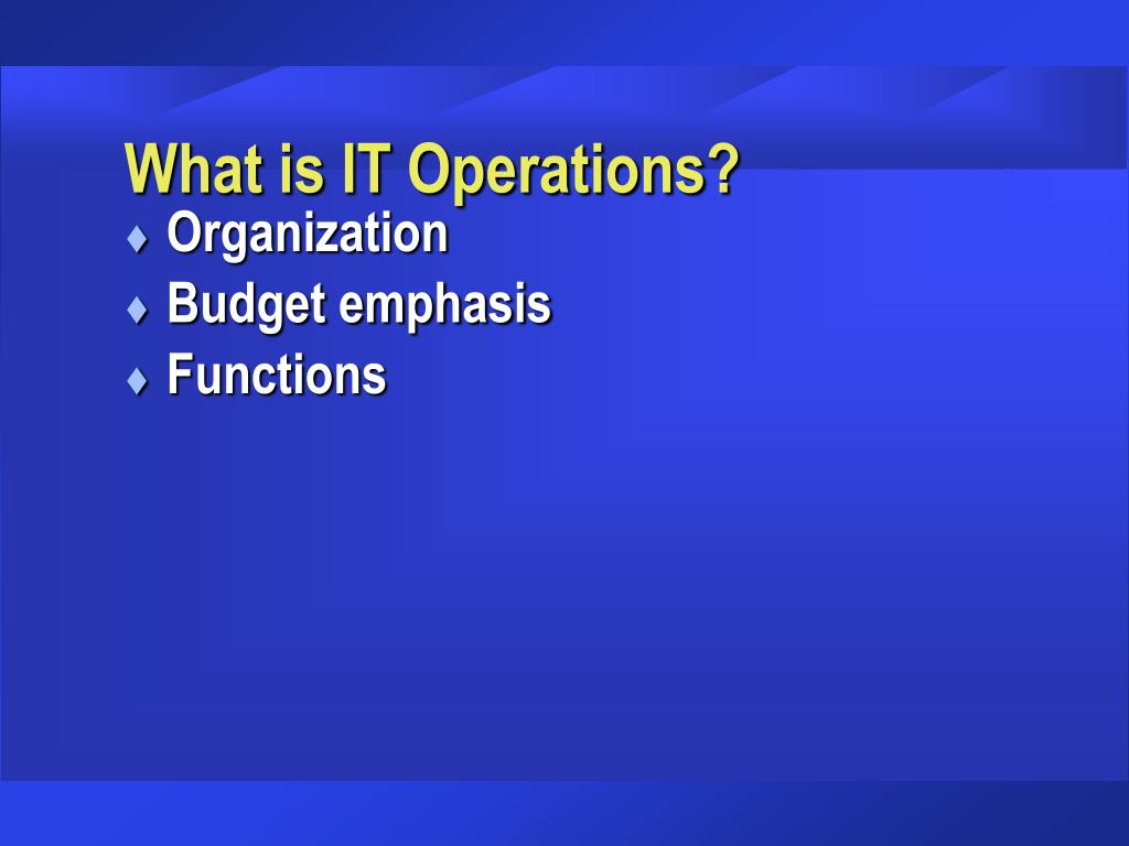 What is IT Operations?