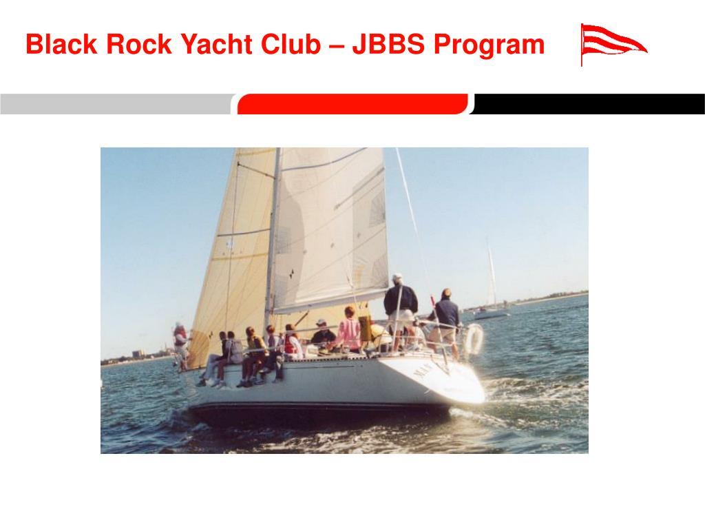 black rock yacht club jbbs program l.