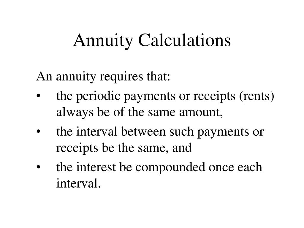 Annuity Calculations