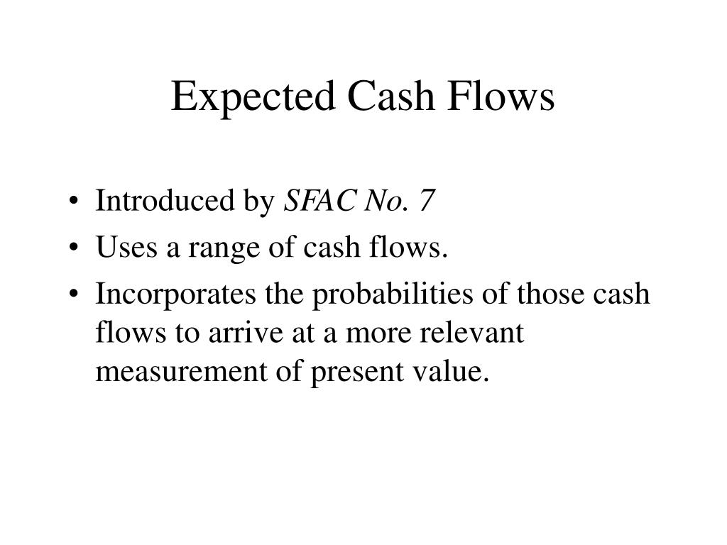 Expected Cash Flows
