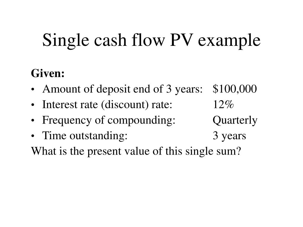Single cash flow PV example