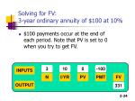 solving for fv 3 year ordinary annuity of 100 at 10