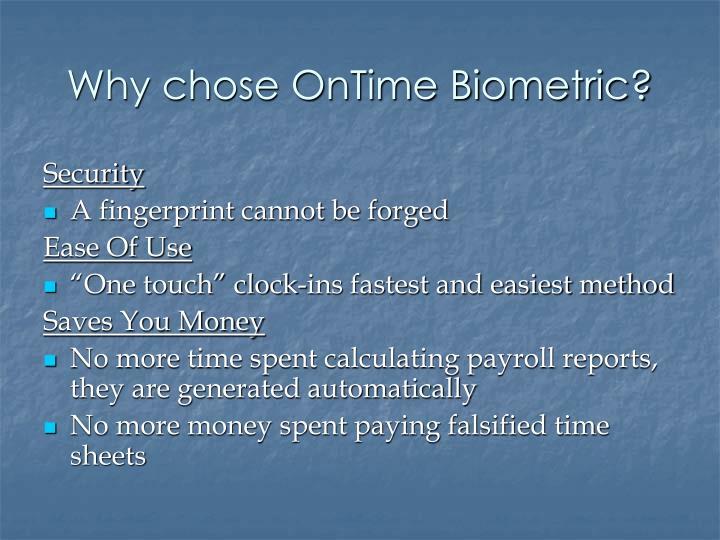 Why chose ontime biometric