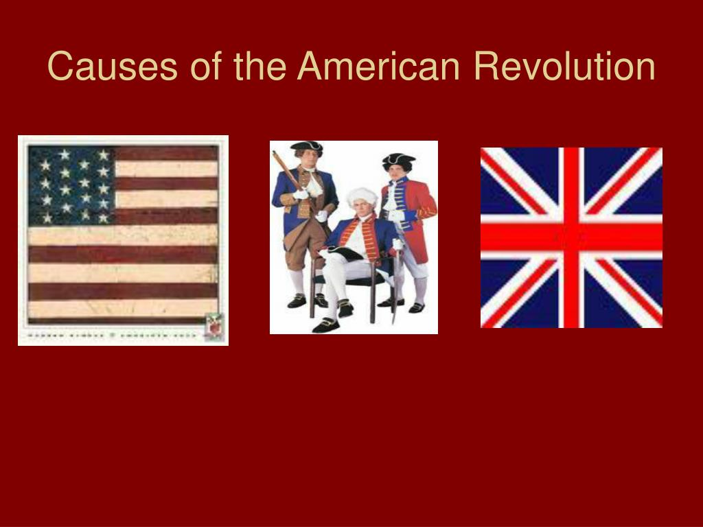 causes and outcome of the american revolution 2018-3-18 the causes of the french revolution are complex and are still debated among historians following the seven years' war and the american revolutionary war, the french government was deeply in debt and attempted to restore its financial status through unpopular taxation schemes.