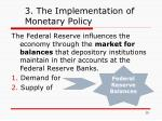 3 the implementation of monetary policy